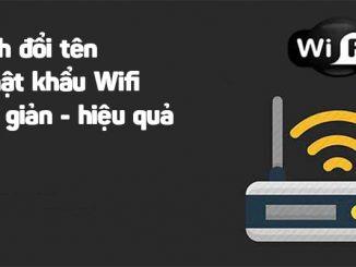 cach-doi-ten-va-mat-khau-wifi-don-gian